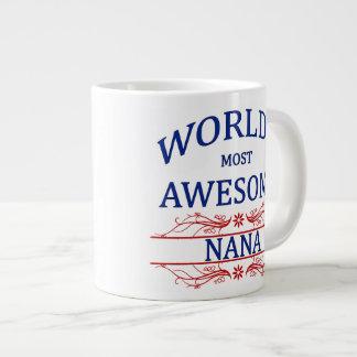 Nana más impresionante del mundo taza grande