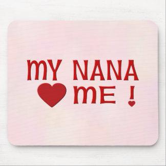 Nana me ama alfombrilla de raton