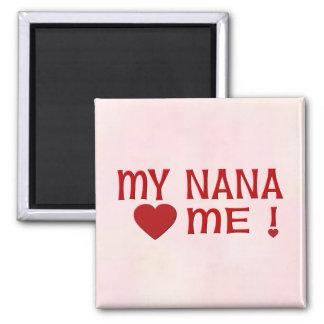 Nana me ama imán para frigorifico