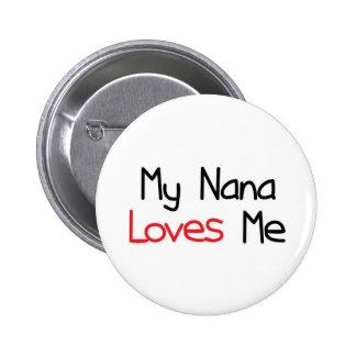 Nana me ama pin redondo 5 cm