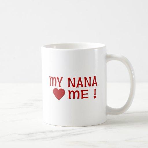 Nana me ama taza