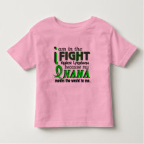 Nana Means The World To Me Lymphoma Toddler T-shirt