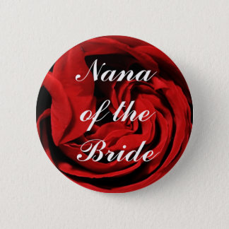 Nana Of The Bride Pinback Button