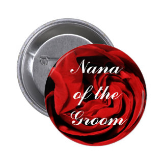 Nana Of The Groom 2 Inch Round Button