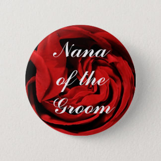 Nana Of The Groom Button