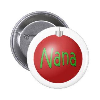 Nana - ornamento del navidad pin