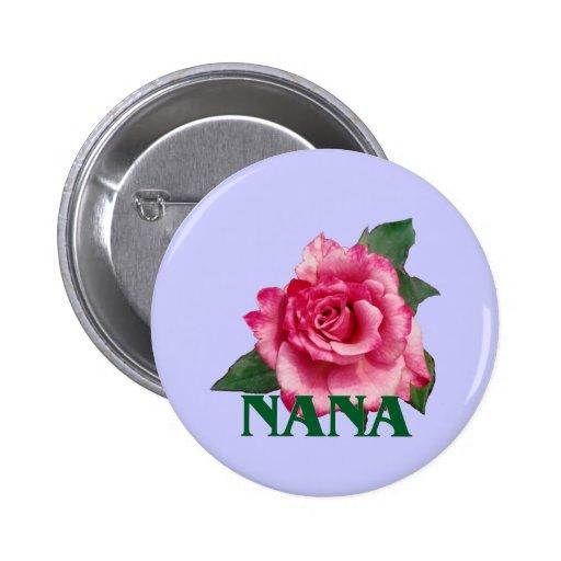 Nana Rose Button or Badge