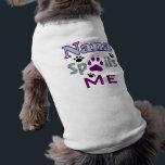 "Nana Spoils Me Dog Tee<br><div class=""desc"">Nana Spoils Me Dog Tee.  Let your fur kid show the world that their nana rocks.</div>"