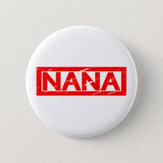 Nana Stamp Pinback Button