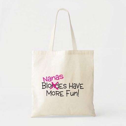 Nanas Have More Fun Bag
