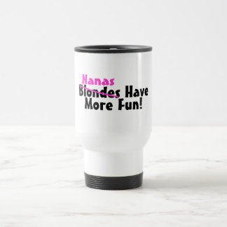 Nanas Have More Fun Pink Travel Mug