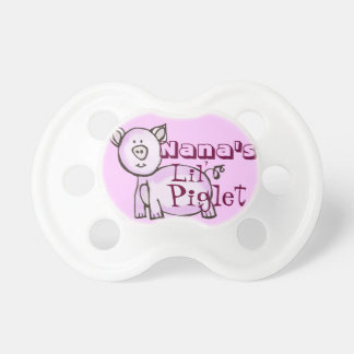 Nana's lil' piglet pacifier