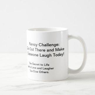 nancy1, Member Of The, Nancy Club :0, Nancy Cha... Coffee Mug