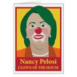 Nancy Pelosi is a Clown Greeting Card