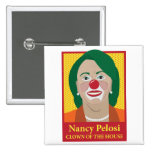 Nancy Pelosi is a Clown Pinback Buttons