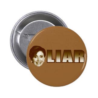 Nancy Pelosi is a Liar 2 Inch Round Button