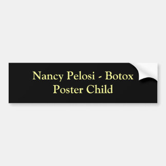 Nancy Pelosi - niño del poster de Botox Pegatina Para Auto