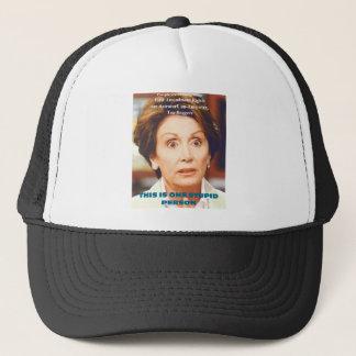 NANCY PELOSI- ONE STUPID PERSON TRUCKER HAT