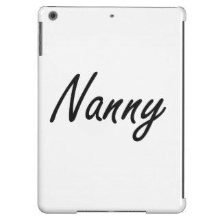 Nanny Artistic Job Design Cover For iPad Air