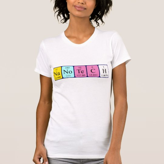 Nanotech periodic table name shirt