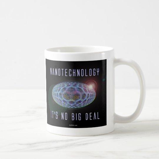 Nanotechnology.  It's No Big Deal (2) Coffee Mug