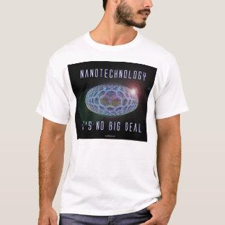 Nanotechnology.  It's No Big Deal (2) T-Shirt