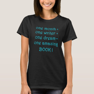NaNoWriMo Writers T-shirt Will Inspire You!