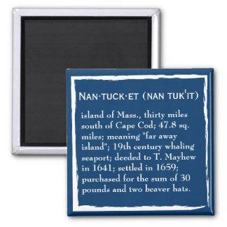 Nantucket, la definición, el lugar iman para frigorífico
