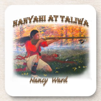 Nanyahi and the Legend of Nancy Ward Beverage Coaster