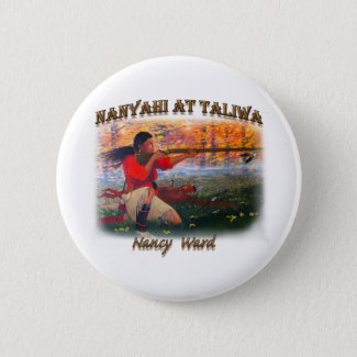 Nanyahi and the Legend of Nancy Ward Button