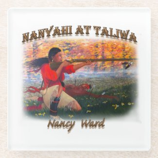 Nanyahi and the Legend of Nancy Ward Glass Coaster