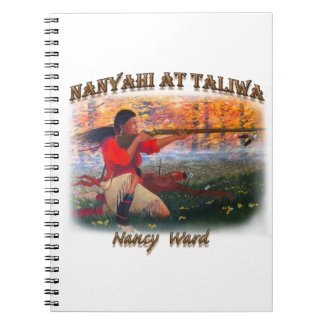 Nanyahi and the Legend of Nancy Ward Notebook