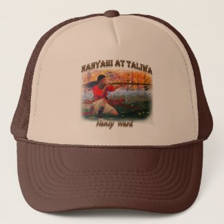 Nanyahi and the Legend of Nancy Ward Trucker Hat