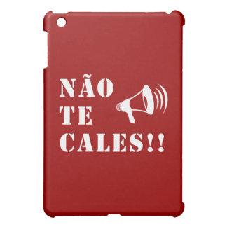 """Não Te Cales!!"" iPad Mini Cases"