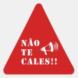 Não Te Cales!! Triangle Sticker