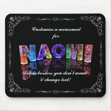 Naomi - The Name Naomi in 3D Lights (Photograph) Mouse Mat