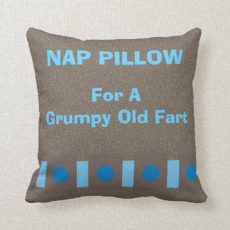 "Nap Pillow ""For a Grumpy Old Fart"""