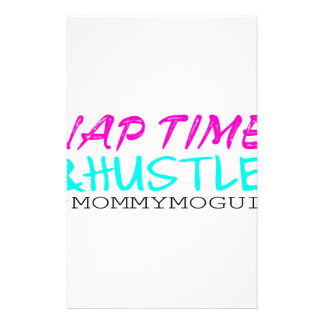 Nap Time and Hustle #MommyMogul Stationery