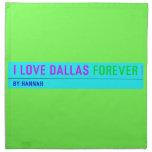 I Love Dallas  Napkins