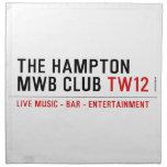 the Hampton  MWB Club  Napkins