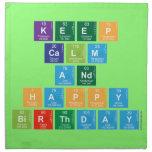 KEEP CALM AND HAPPY BIRTHDAY  Napkins