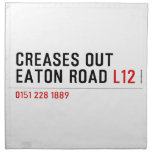 Creases Out Eaton Road  Napkins