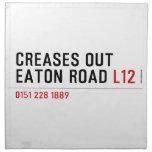 Creases Out Eaton Road  Napkins