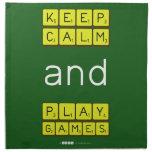 KEEP CALM and PLAY GAMES  Napkins