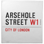 Arsehole Street  Napkins