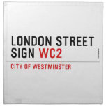 LONDON STREET SIGN  Napkins