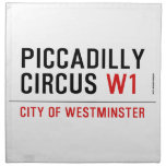 piccadilly circus  Napkins