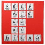 KEEP CALM AND DO SCIENCE  Napkins