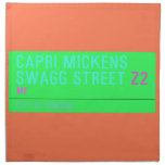 Capri Mickens  Swagg Street  Napkins