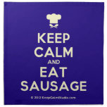 [Chef hat] keep calm and eat sausage  Napkins